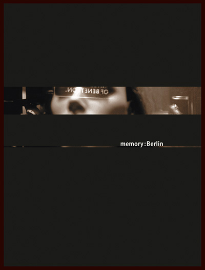 cover of the memory:city:berlin book project about urban landscapes - esther mildenberger, envision+